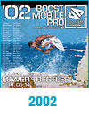 Boost Mobile Pro Trestles 2002